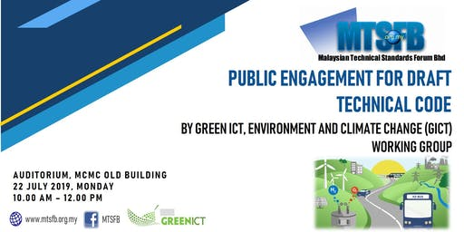 PUBLIC ENGAGEMENT ON DRAFT TECHNICAL CODE BY GREEN ICT, ENVIRONMENT AND CLIMATE CHANGE WORKING GROUP