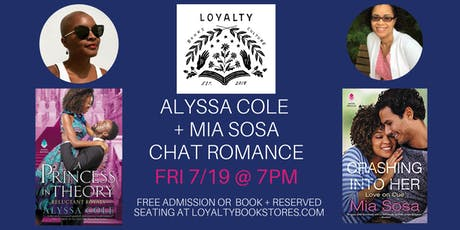 Alyssa Cole  + Mia Sosa Chat Romance at Loyalty tickets