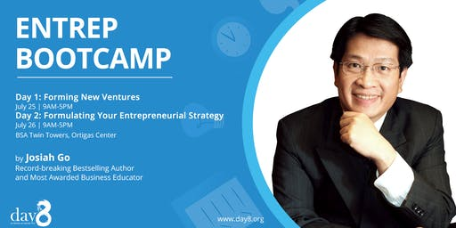 ENTREP BOOTCAMP (Day 1): Forming New Ventures