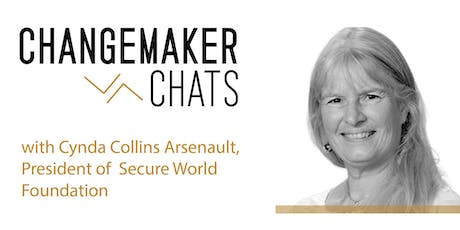 Boulder Changemaker Chat with Cynda Collins Arsenault of Secure World Foundation tickets