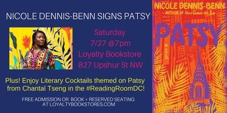 Nicole Dennis-Benn Signing and Themed Literary Cocktails for Patsy tickets