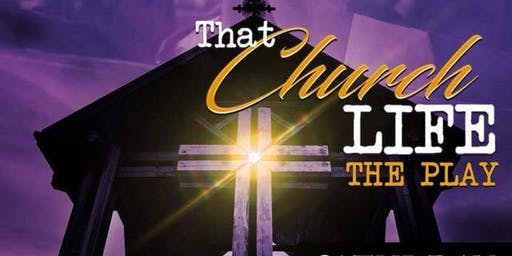 That Church Life-The Play
