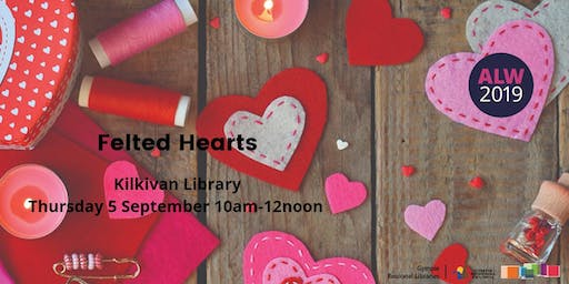 Felted Hearts at Kilkivan - Adult Learners Week
