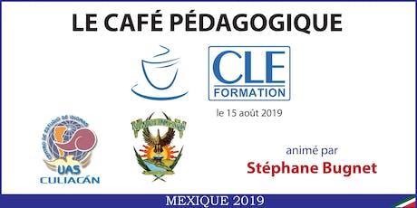 Café Pédagogique CLE Formation 2019 - Culiacán, Sinaloa entradas