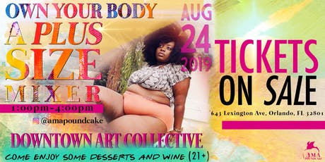 Own Your Body: A Plus Size Mixer  tickets