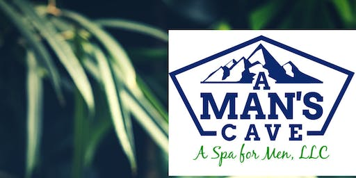 A Man's Cave-A Spa for Men, LLC Soft Launch and Pop Up
