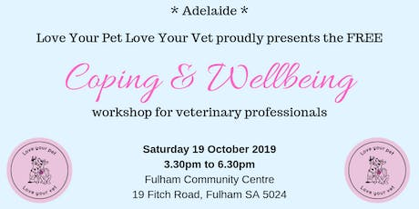 Coping & Wellbeing Workshop for Veterinary Professionals tickets