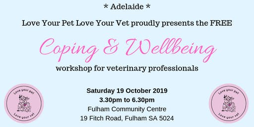 Coping & Wellbeing Workshop for Veterinary Professionals