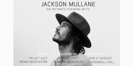 BONDI | AN INTIMATE EVENING WITH | JACKSON MULLANE