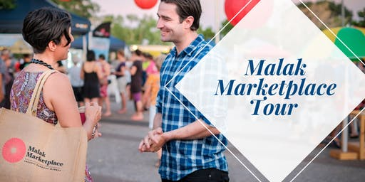**BOOKED OUT** Seniors Month - Malak Marketplace Tour | Saturday 24 August