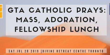 GTA Catholic Events: Mass, Adoration, Lunch (Presented by GTA Catholic Events & Divine Retreat Centre Toronto) tickets