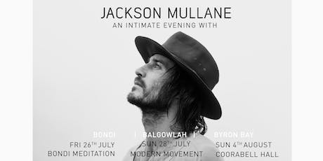 BYRON | AN INTIMATE EVENING WITH | JACKSON MULLANE  tickets