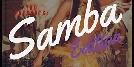 YHD Presents Dance Fever: Samba Edition tickets