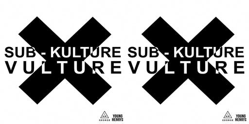 SUB-KULTURE VULTURE III @ THE NEST CREATIVE SPACE