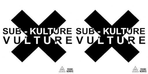 SUB-KULTURE VULTURE III @ THE NEST CREATIVE SPACE