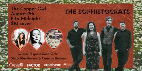 The Sophistocrats w/ Good Girls, Steph MacPherson & Carmina Bolinao tickets