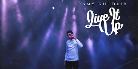 Ramy Khodeir - Live It Up tickets