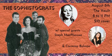 The Sophistocrats w/ Steph MacPherson & Carmina Bolinao: Live at The Vault tickets