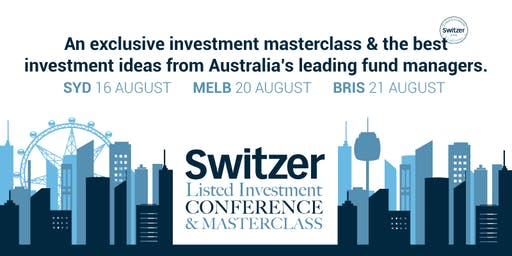 Switzer Listed Investment Conference and Masterclass Melbourne  2019