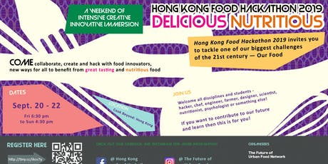 2019 Annual Show Meetups: Hong Kong Food Hackathon - Delicious Nutritious #2 tickets
