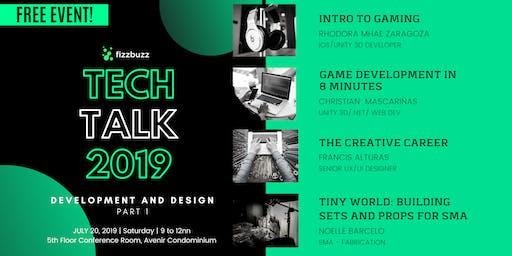 Tech Talk 2019 Pt.1: Development and Design