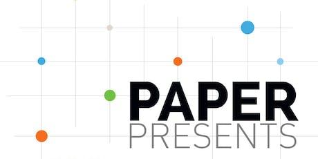 Paper Presents tickets