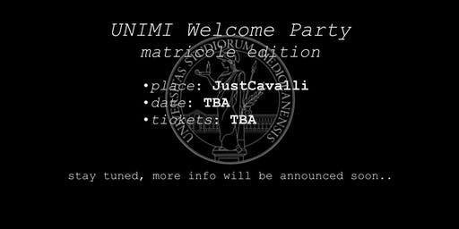 UNIMI Welcome Party (official event, matricole edition)