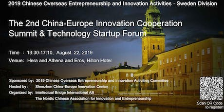 The 2nd China-Europe Innovation Cooperation Summit & Technology Startup Forum tickets