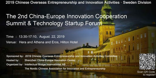 The 2nd China-Europe Innovation Cooperation Summit & Technology Startup Forum