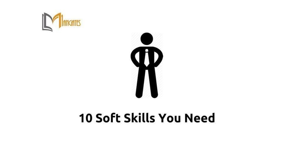 10 Soft Skills You Need 1 Day Training in Los Angeles, CA