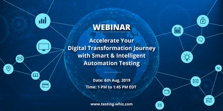 Accelerate Digital Transformation Journey with Smart Automation Testing tickets