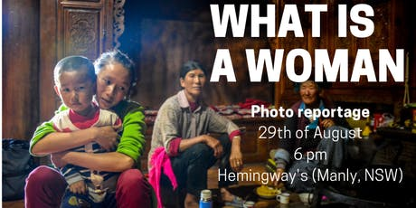 What is a Woman - Photographies and stories of women around the world tickets