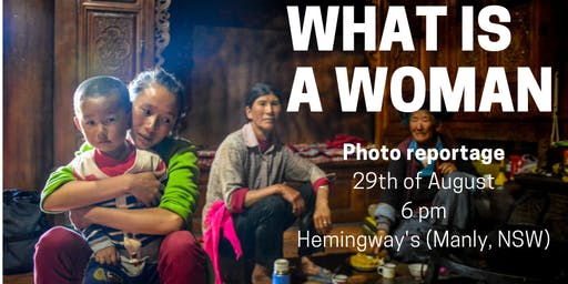 What is a Woman - Photographies and stories of women around the world
