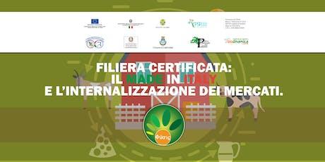 FILIERA CERTIFICATA: IL MADE IN ITALY E L'INTERNALIZZAZIONE DEI MERCATI. biglietti