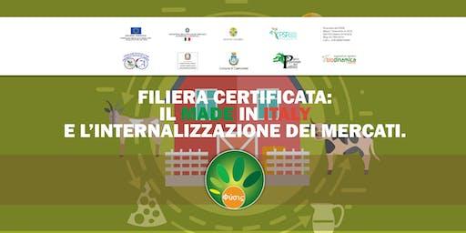 FILIERA CERTIFICATA: IL MADE IN ITALY E L'INTERNALIZZAZIONE DEI MERCATI.