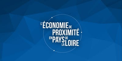 3emes Biennales de l'Economie de Proximité en Pays de la Loire