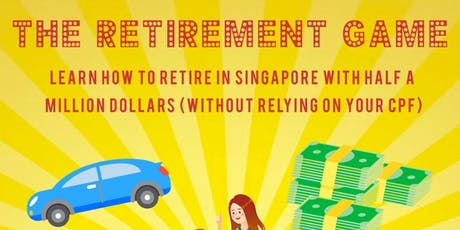 The Retirement Challenge -  Create Your Plan & Stand A Chance To Win $500 tickets