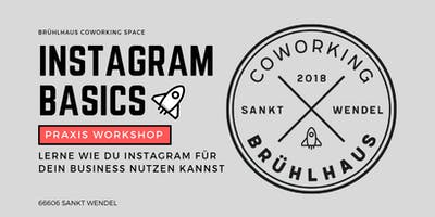 Instagram Praxis Workshop – Instagram Marketing 4 your Business