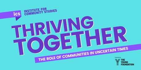 Thriving Together - The role of communities in uncertain times tickets