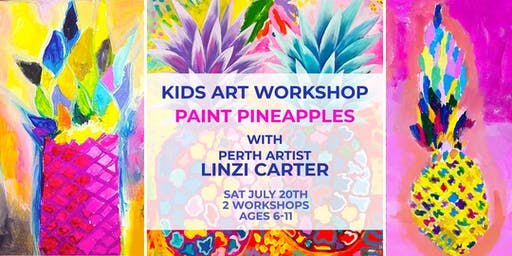 Kid's Art Workshop - Painting Pineapples with Linzi Carter