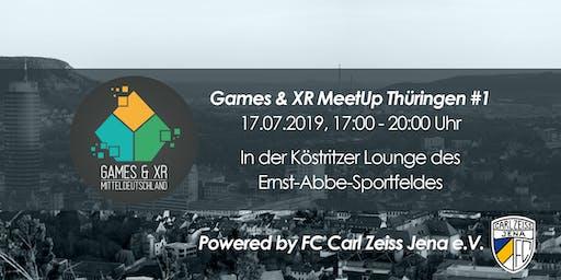 Games & XR MeetUp Thüringen #1 - powered by FC Carl Zeiss Jena e.V.