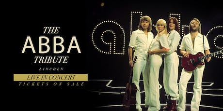 Abba Tribute Live In Concert | Lincoln tickets