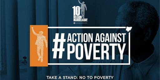 Mandela Day 2019: Taking Action Against Poverty