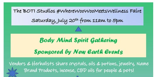 New Earth Events Inspires #WhereWooWooMeetsWellness Faire at BOTI Studios