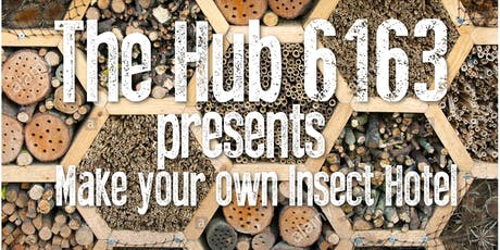 Insect Hotels at The Hub 6163 tickets