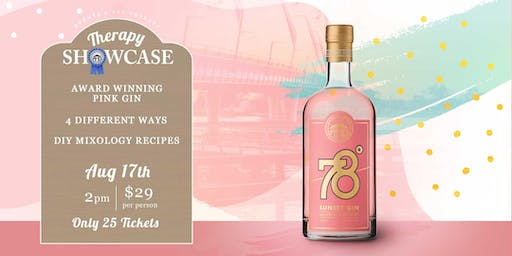 THERAPY SHOWCASE -78 DEGREES SUNSET GIN