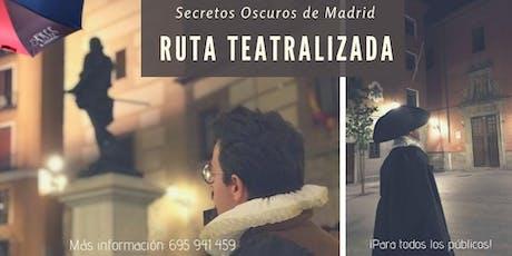 *FREE TOUR TEATRALIZADO*: SECRETOS OSCUROS DE MADRID entradas
