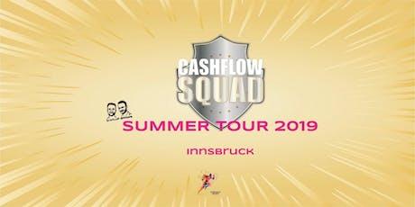 CASHFLOW SQUAD SUMMER TOUR in INNSBRUCK Gruppe 1 Tickets