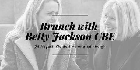 BRUNCH WITH BETTY JACKSON CBE tickets