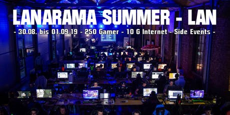 LANARAMA Summer LAN billets
